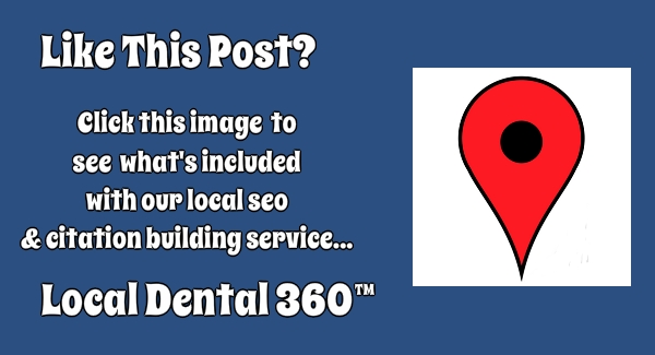 Local Dental 360 Citation Building Service for Dentists